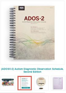 ADOS Psychological Assessment For Children with Autism